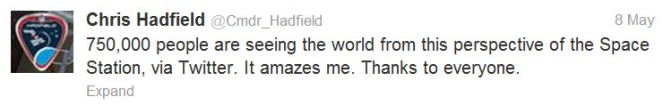 Check out Cmdr Hadfield's tweets on Twitter and his videos on YouTube.